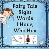 I Have Who Has Sight Words Games ~ Fairy Tale Themed~ Dolch Lists 1-5