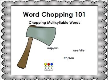 Word Chopping 101- Decoding Multisyllable Word Strategies A FREEBIE