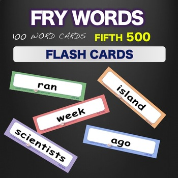 Sight Words Fry Flash Cards Words 401-500