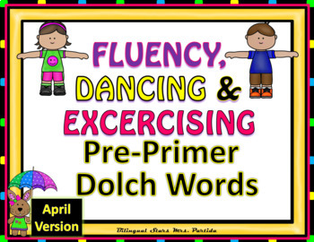 Sight Words Fluency  Dancing &Exercising Pre-Primer Dolch Words Game April