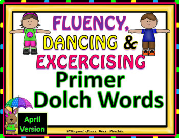 Sight Words Fluency  Dancing & Exercising Primer Dolch Words Game April Version