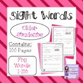 Sight Words - Fry Words: 1-100 - Older Student Version