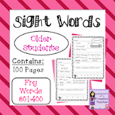 Sight Words - Fry Words: 301-400 - Older Student Version