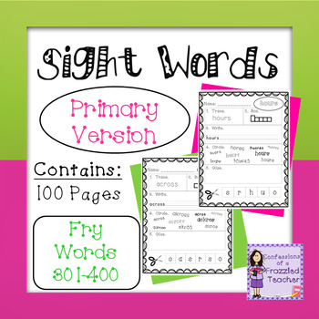 Sight Words - Fry Words: 301-400 - Primary Version