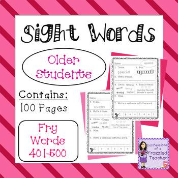 Sight Words - Fry Words: 401-500 - Older Student Version