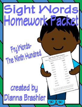 Sight Words (Fry Words)- The Ninth Hundred Word List Homework Packet