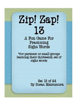Sight Words Fun: Zip! Zap! 13