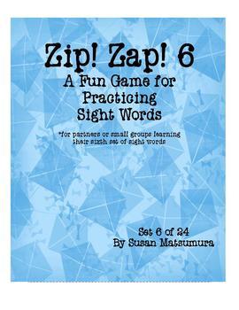 Sight Words Fun: Zip! Zap! 6