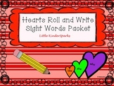 Primer Sight Words: Hearts Roll and Write!