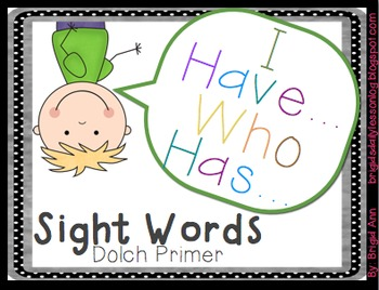 Sight Words Game / I have, Who has / Primer