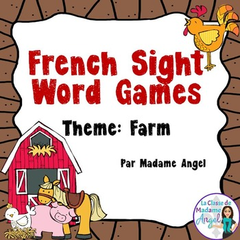 Sight Word Games in French with a Farm Theme