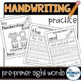 Handwriting Practice: Pre-Primer List Sight Words