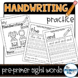 Handwriting Practice: Pre-Primer List Sight Words