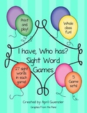 Sight Words / High Frequency Words  game - I have, Who has?