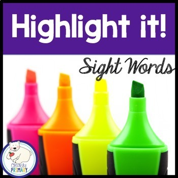 Sight Words:  Highlight it!