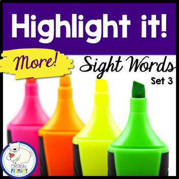 Sight Words:  Highlight it! (Set 3)