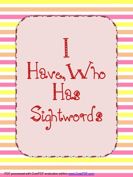 Sight Words I Have Who Has