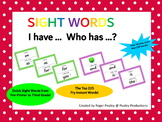 Sight Words - 'I have... Who has...?' Game Sets