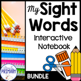 Sight Words Interactive Notebook: Bundle