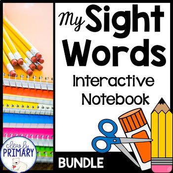 Sight Words Interactive Notebook: Bundle
