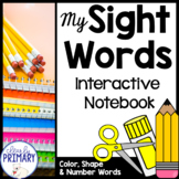 Sight Words Interactive Notebook: Color, Shape & Number Words