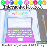 Sight Words Interactive Notebook: Pre-Primer, Primer & 1st
