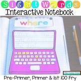 Sight Words Interactive Notebook: Pre-Primer, Primer & 1st