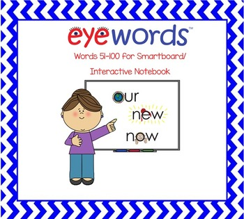 Sight Words-Interactive Notebook/Smartboard, Eyewords Words 51-100