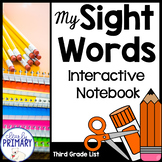 Sight Words Interactive Notebook: Third Grade List