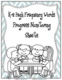 Sight (High Frequency) Words K-2 with Progress Monitoring Sheets UPDATED