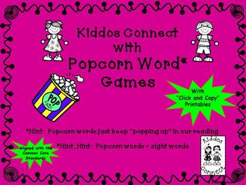 "Sight Words - ""Kiddos Connect With Popcorn Word Games"""