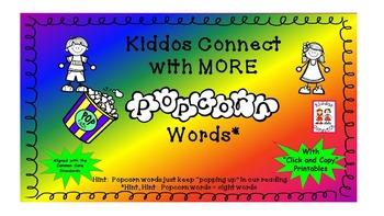 """Sight Words - Kiddos Connect with MORE """"Popcorn Words"""""""