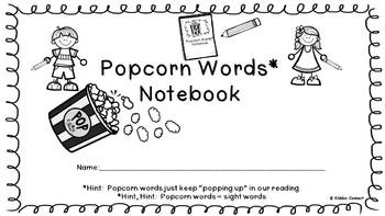 Sight Words - Kiddos Connect with Popcorn Words Notebook