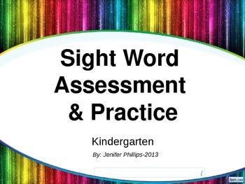 Sight Words: Kindergarten Assessment & Practice