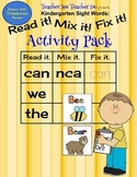 Sight Words Kindergarten Read it. Mix it. Fix it.