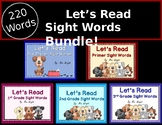 Sight Words- Let's Read Sight Words Powerpoint - ALL 220 WORDS!!!