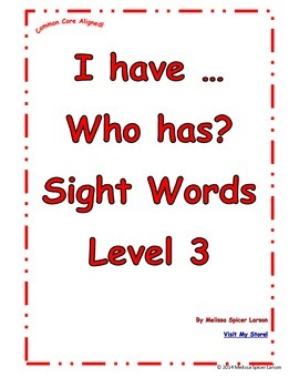 Sight Words Level 3 I have ... Who has?