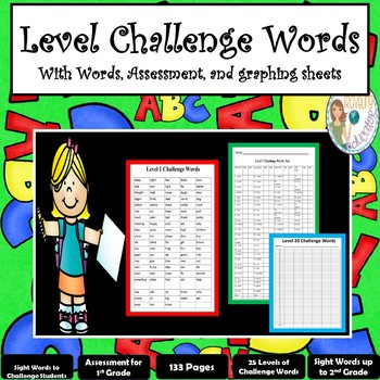 Sight Words: Level Challenge Words (Words and Assessment)