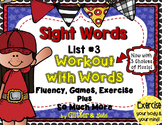 Sight Words List 3 BRAIN-ercises, Games, Flashcards and SO MUCH MORE!!