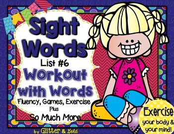 Sight Words List 6 BRAIN-ercises, Games, Flashcards and SO MUCH MORE!!