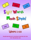 Sight Word Curriculum Weeks 1-10 (Common Core Aligned Set 1)