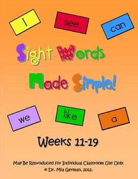 Sight Word Curriculum Weeks 11-19 (Common Core Aligned set 2)