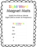 Sight Words Magnet Mats - Dolch Pre-Primer - See it, Build it