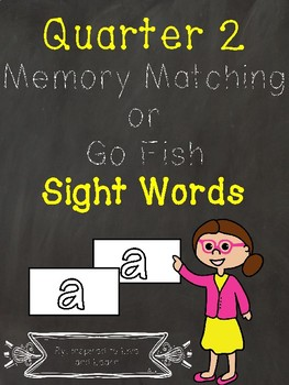 Sight Words Matching Game - Quarter 2