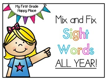 Sight Words: Mix and Fix All Year
