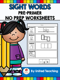 Sight Words No Prep Worksheets - Pre Primer Sight Words