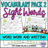 Sight Words Practice Pack 2 Vocabulary and Writing Activities