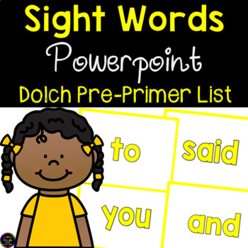 Sight Words PowerPoint -Dolch Pre-Primer List