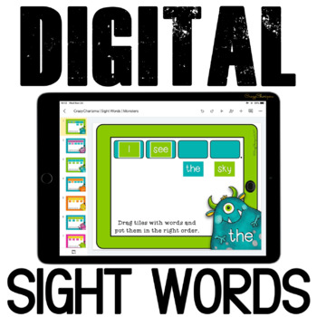 Google Classroom™ Activities Reading Sentences with sight words (monsters)