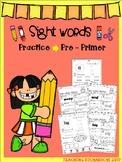 Sight Words Practice (Pre-Primer)